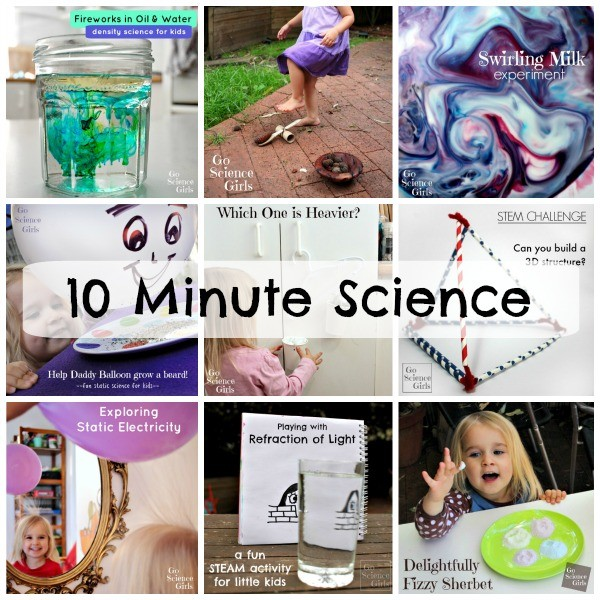 10 Minute Science ideas for kids