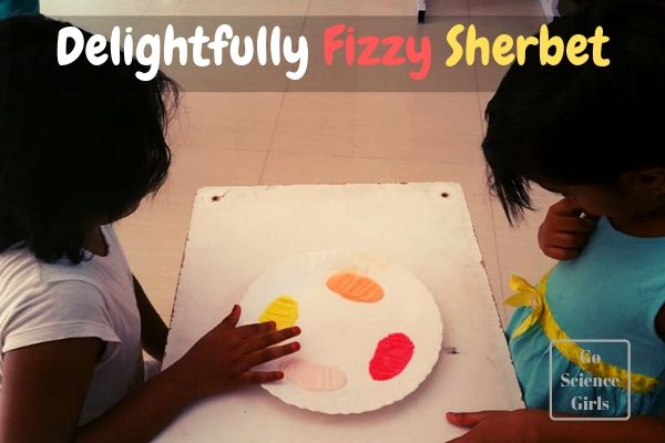 Delightfully Fizzy Sherbet - fun science activity for kids