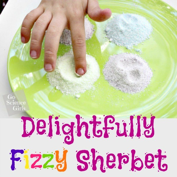 Delightfully Fizzy Sherbet - fun edible science!