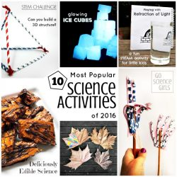10 most popular science activities of 2016 on Go Science Girls