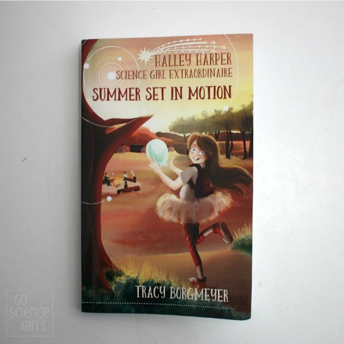 Halley Harper Science Girl Extraordinaire; Summer Set In Motion book review