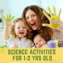 Science Activities for 1-2 year olds