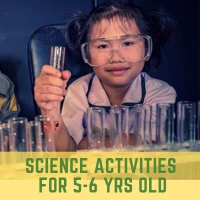 Science Activities for 5-6 year olds
