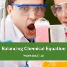 Balancing Chemical Equation Worksheet 28