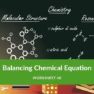 Balancing Chemical Equation Worksheet 48
