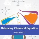 Balancing Chemical Equation Worksheet 77