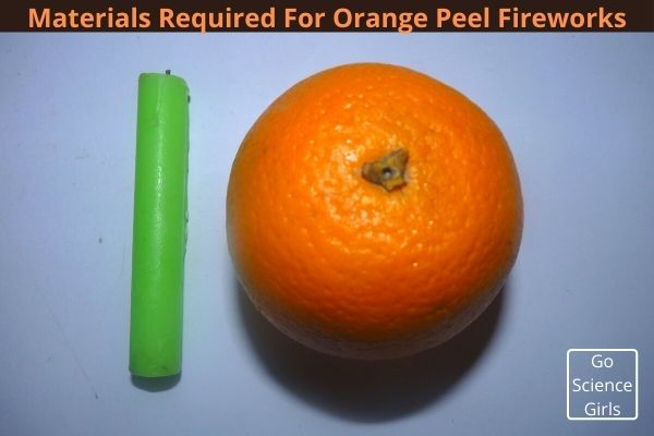 Materials Required For Orange Peel Fireworks